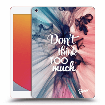 Obal pre Apple iPad 2020 (8. gen) - Don't think TOO much