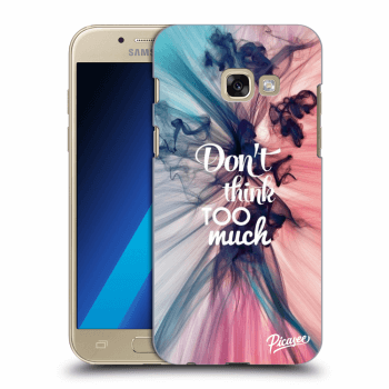 Obal pre Samsung Galaxy A3 2017 A320F - Don't think TOO much