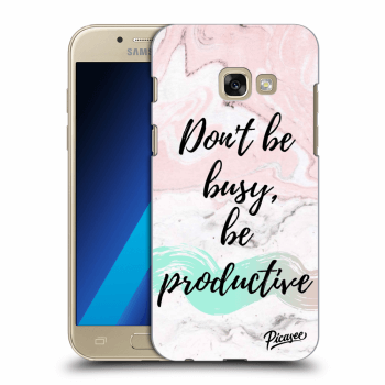 Obal pre Samsung Galaxy A3 2017 A320F - Don't be busy, be productive