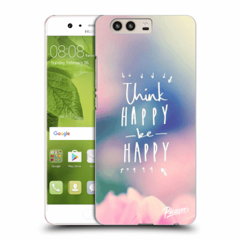 Obal pre Huawei P10 - Think happy be happy
