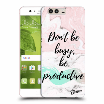 Obal pre Huawei P10 - Don't be busy, be productive