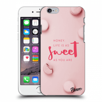 Picasee plastový prehľadný obal pre Apple iPhone 6/6S - Life is as sweet as you are