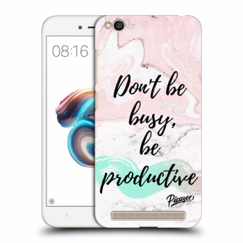 Obal pre Xiaomi Redmi 5A - Don't be busy, be productive