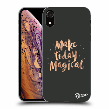 Obal pre Apple iPhone XR - Make today Magical