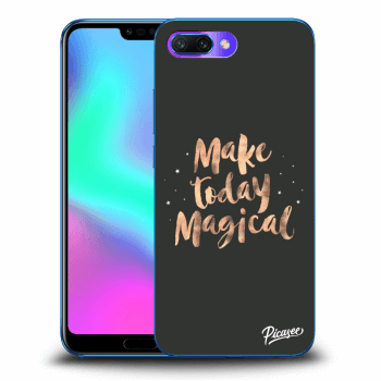 Obal pre Honor 10 - Make today Magical