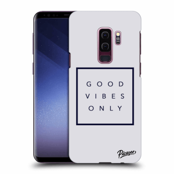 Obal pre Samsung Galaxy S9 Plus G965F - Good vibes only