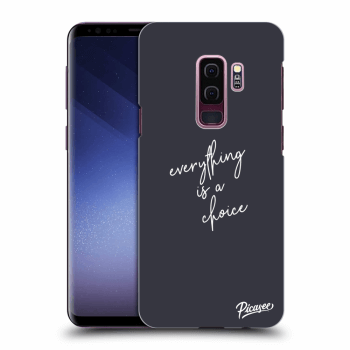 Obal pre Samsung Galaxy S9 Plus G965F - Everything is a choice