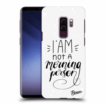 Obal pre Samsung Galaxy S9 Plus G965F - I am not a morning person