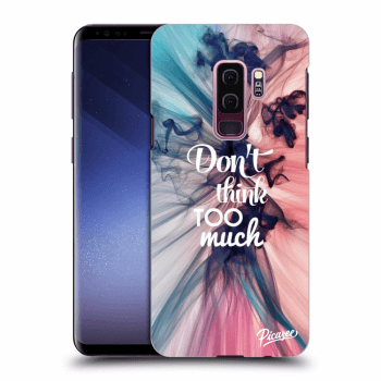 Obal pre Samsung Galaxy S9 Plus G965F - Don't think TOO much