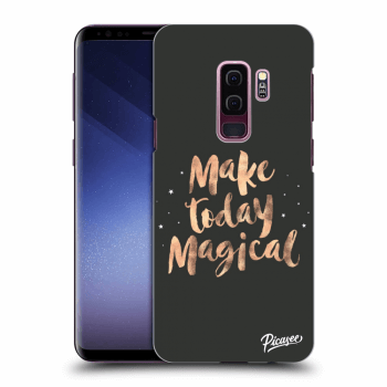 Obal pre Samsung Galaxy S9 Plus G965F - Make today Magical