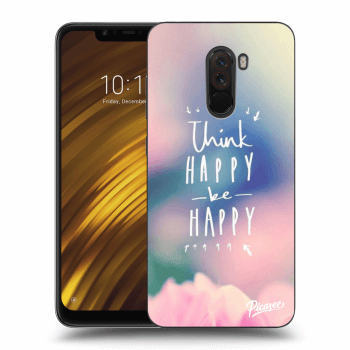 Obal pre Xiaomi Pocophone F1 - Think happy be happy