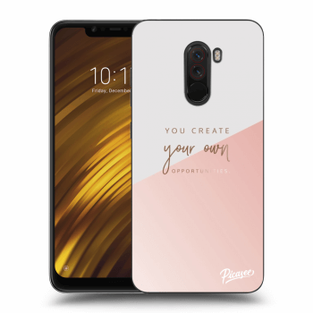 Obal pre Xiaomi Pocophone F1 - You create your own opportunities
