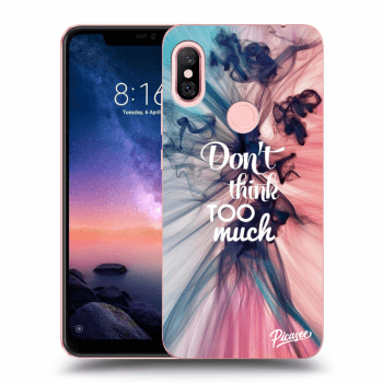 Obal pre Xiaomi Redmi Note 6 Pro - Don't think TOO much