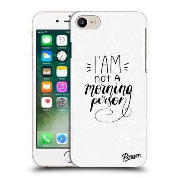 Obal pre Apple iPhone 7 - I am not a morning person