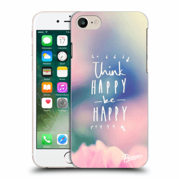 Obal pre Apple iPhone 7 - Think happy be happy