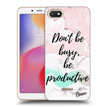 Obal pre Xiaomi Redmi 6A - Don't be busy, be productive