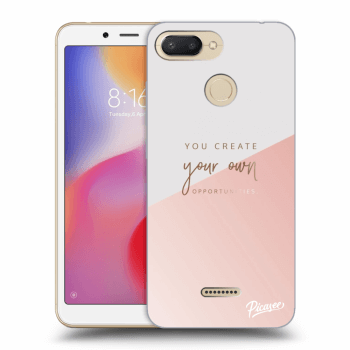 Obal pre Xiaomi Redmi 6 - You create your own opportunities