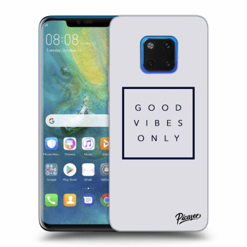 Obal pre Huawei Mate 20 Pro - Good vibes only