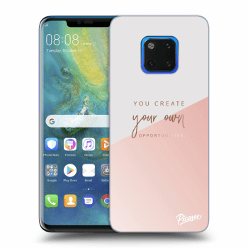 Obal pre Huawei Mate 20 Pro - You create your own opportunities
