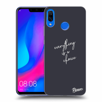 Obal pre Huawei Nova 3 - Everything is a choice