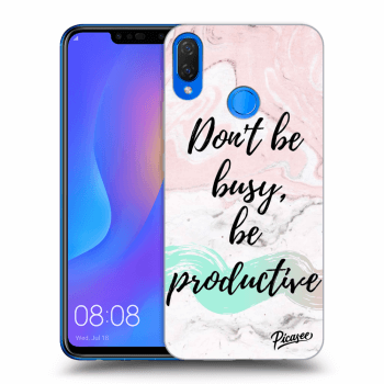 Obal pre Huawei Nova 3i - Don't be busy, be productive