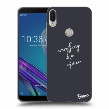 Obal pre Asus ZenFone Max Pro (M1) ZB602KL - Everything is a choice