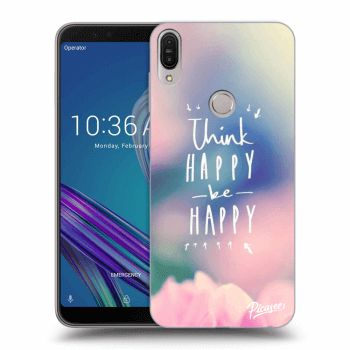 Obal pre Asus ZenFone Max Pro (M1) ZB602KL - Think happy be happy