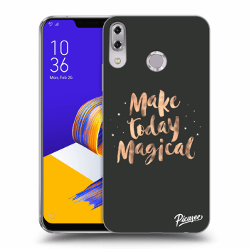 Obal pre Asus ZenFone 5 ZE620KL - Make today Magical