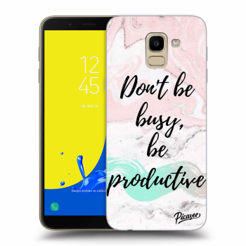 Obal pre Samsung Galaxy J6 J600F - Don't be busy, be productive