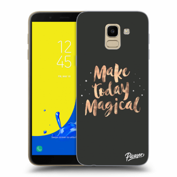 Obal pre Samsung Galaxy J6 J600F - Make today Magical