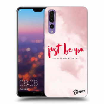 Obal pre Huawei P20 Pro - Just be you