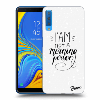 Obal pre Samsung Galaxy A7 2018 A750F - I am not a morning person