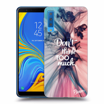 Obal pre Samsung Galaxy A7 2018 A750F - Don't think TOO much