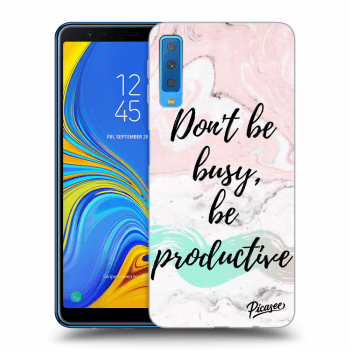 Obal pre Samsung Galaxy A7 2018 A750F - Don't be busy, be productive