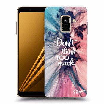 Obal pre Samsung Galaxy A8 2018 A530F - Don't think TOO much