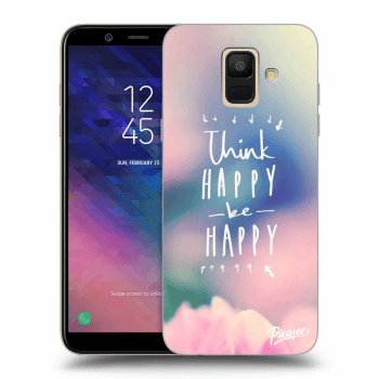 Obal pre Samsung Galaxy A6 A600F - Think happy be happy