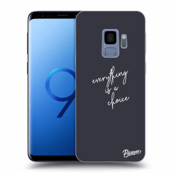 Obal pre Samsung Galaxy S9 G960F - Everything is a choice