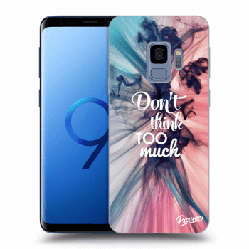 Obal pre Samsung Galaxy S9 G960F - Don't think TOO much