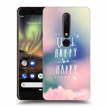 Obal pre Nokia 6.1 - Think happy be happy
