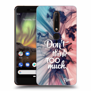 Obal pre Nokia 6.1 - Don't think TOO much