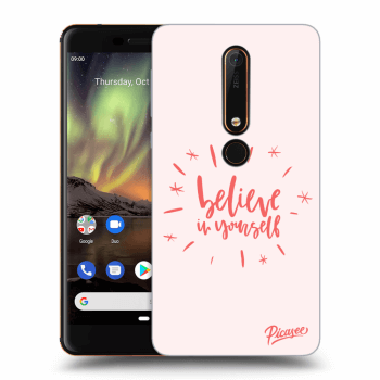 Obal pre Nokia 6.1 - Believe in yourself