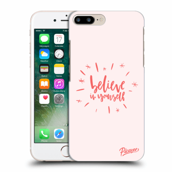 Obal pre Apple iPhone 7 Plus - Believe in yourself