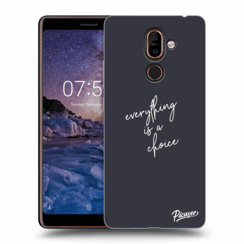 Obal pre Nokia 7 Plus - Everything is a choice