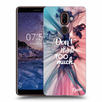 Obal pre Nokia 7 Plus - Don't think TOO much
