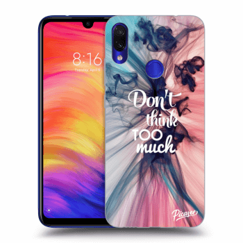 Obal pre Xiaomi Redmi Note 7 - Don't think TOO much