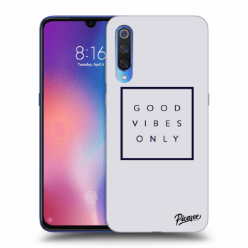 Obal pre Xiaomi Mi 9 - Good vibes only