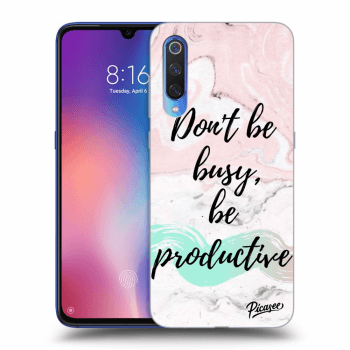 Obal pre Xiaomi Mi 9 - Don't be busy, be productive