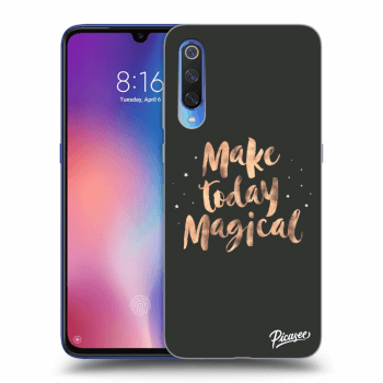 Obal pre Xiaomi Mi 9 - Make today Magical