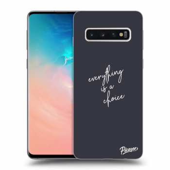 Obal pre Samsung Galaxy S10 G973 - Everything is a choice