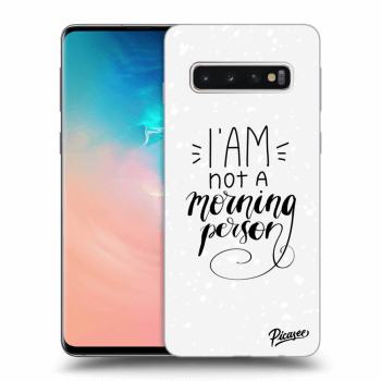 Obal pre Samsung Galaxy S10 G973 - I am not a morning person